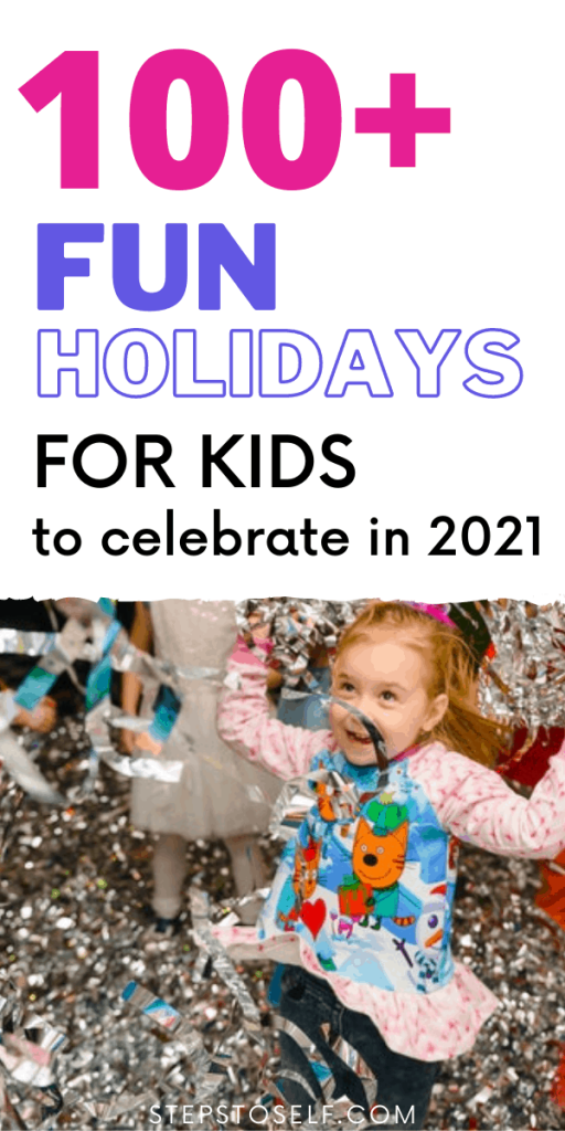 100+ fun holidays for kids to celebrate in 2021