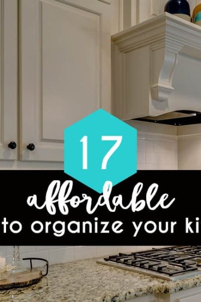 Affordable and Easy Ways to Organize Your Kitchen