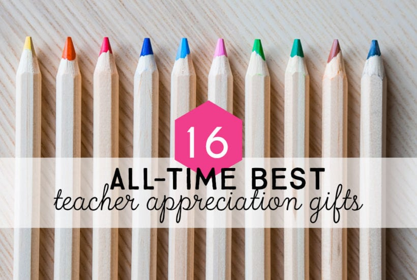 All-time Best DIY Teacher Gifts for Teacher Appreciation Week 2018