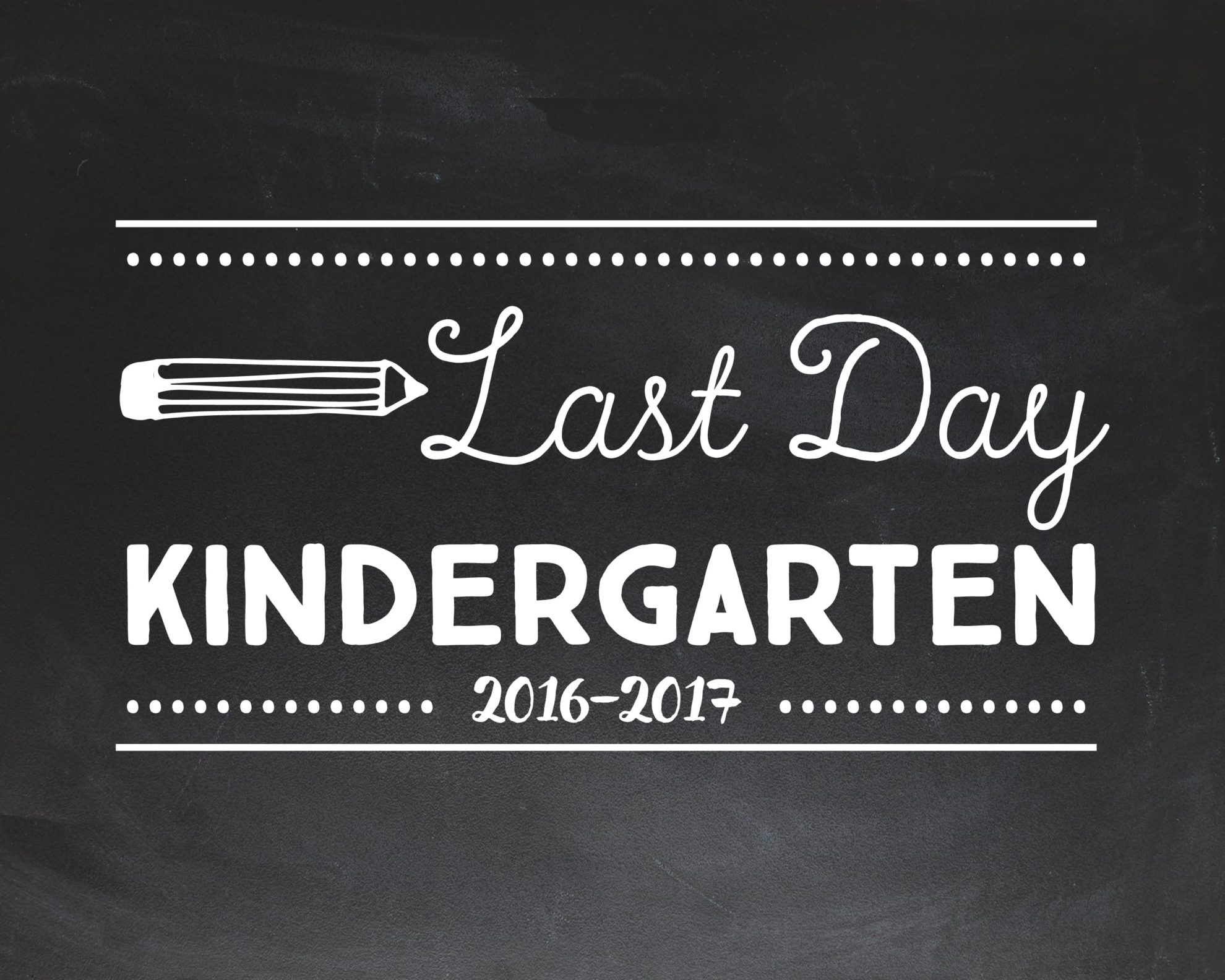 last day of preschool printable last day of school chalkboard signs free printables for 802