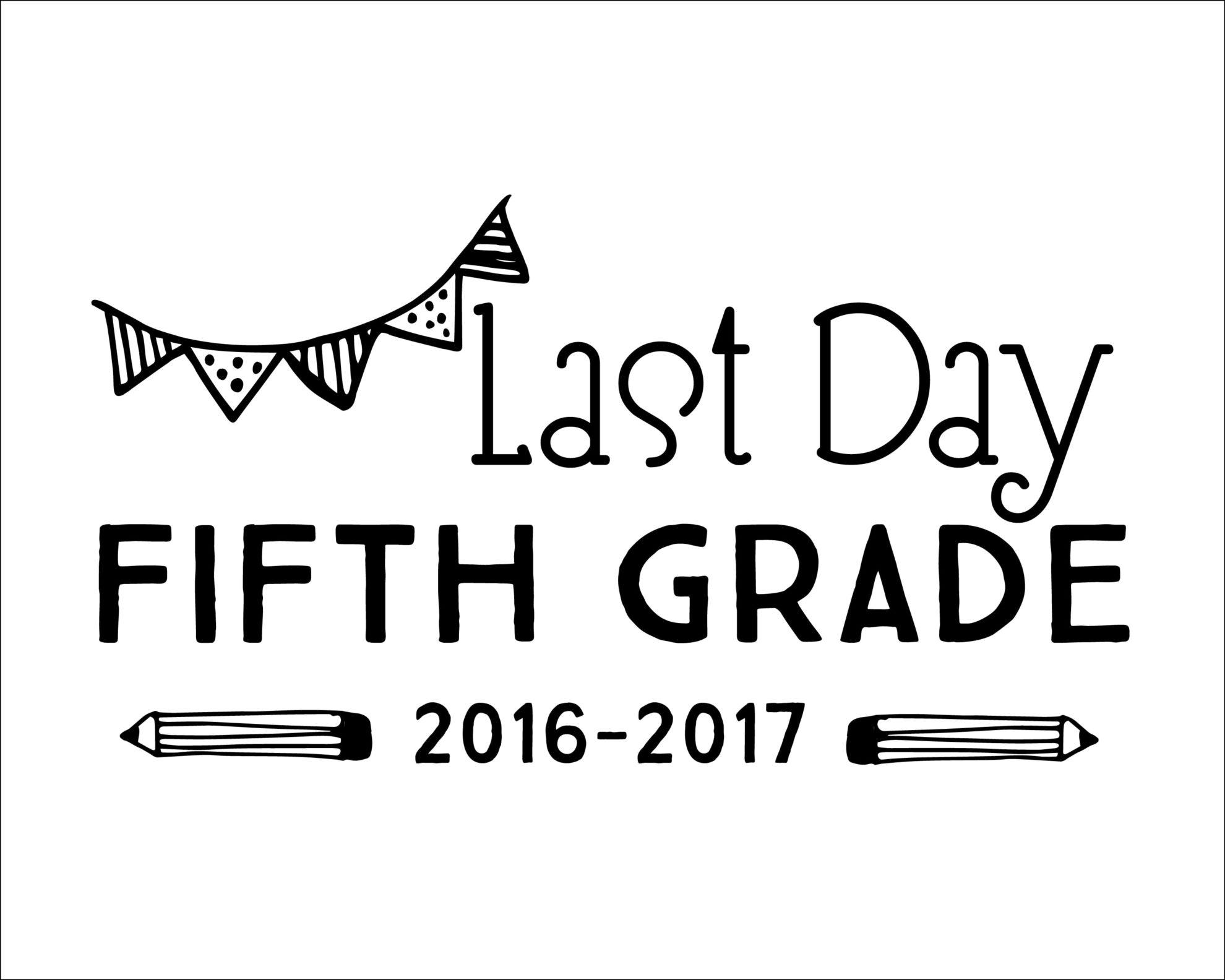 Free Printable Last Day of School Signs - TwentyFive ...