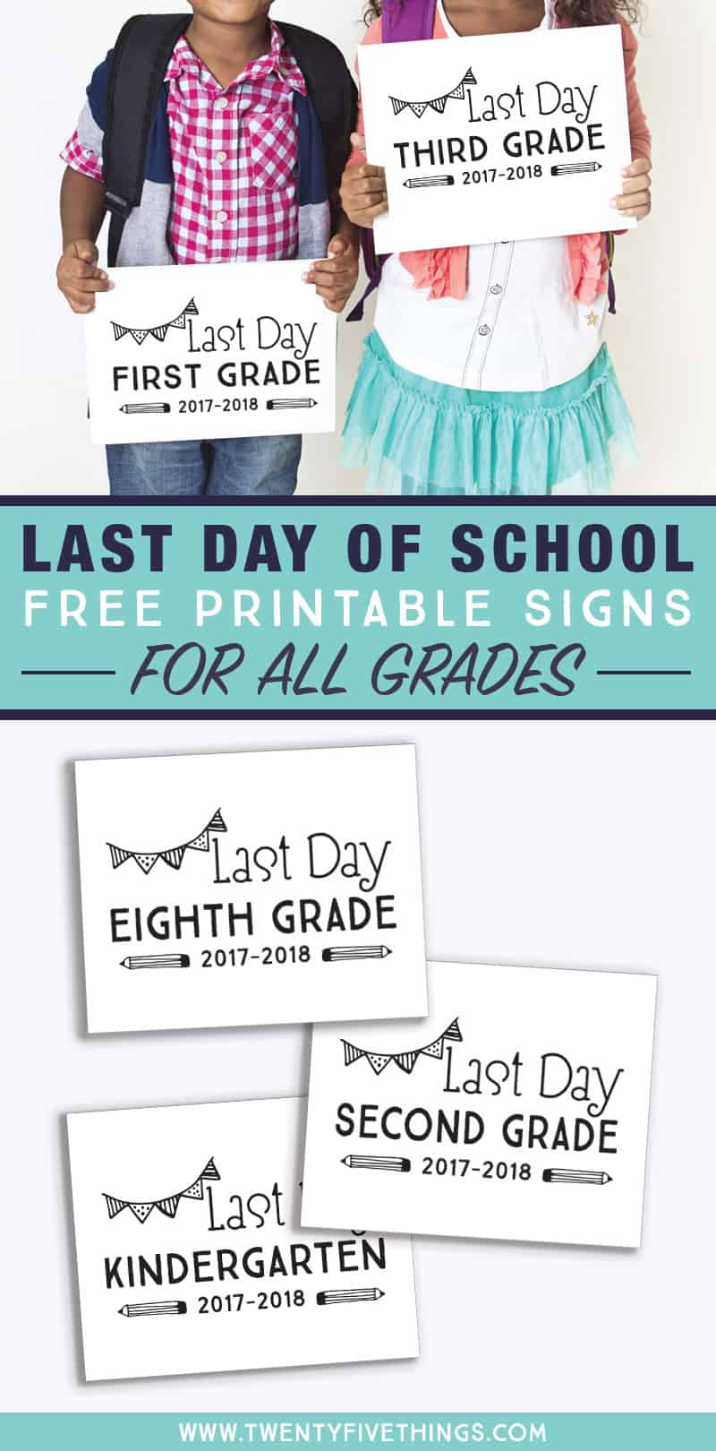 Print out these Last Day of School signs at home for fun and of year photos of the kids.