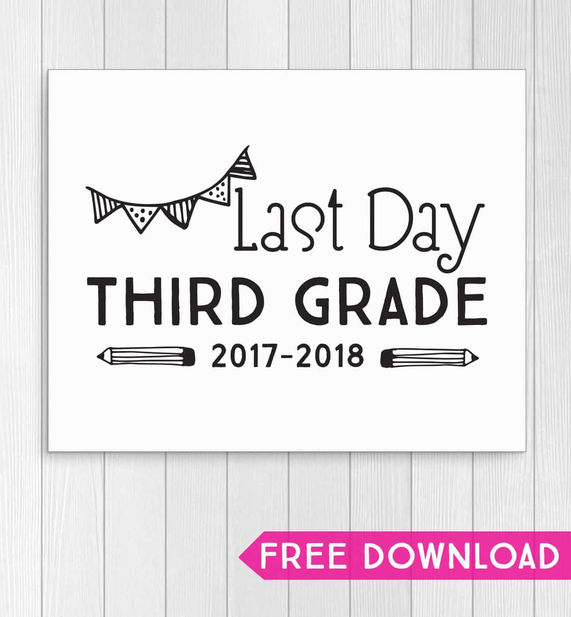 Celebrate the last day of school with these printable signs for every grade. Fun photo idea for the last day of school.