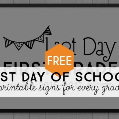 Free Printable Last Day of School Signs (Updated 2019)