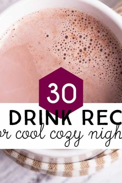 30 Hot Drink Recipes for Cool Fall Nights