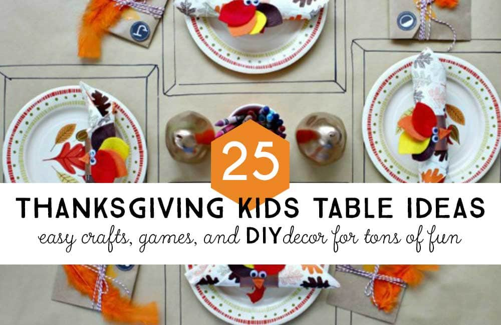 Thanksgiving Kids Table: 25 Crafts, Activities, and Games for Loads ...