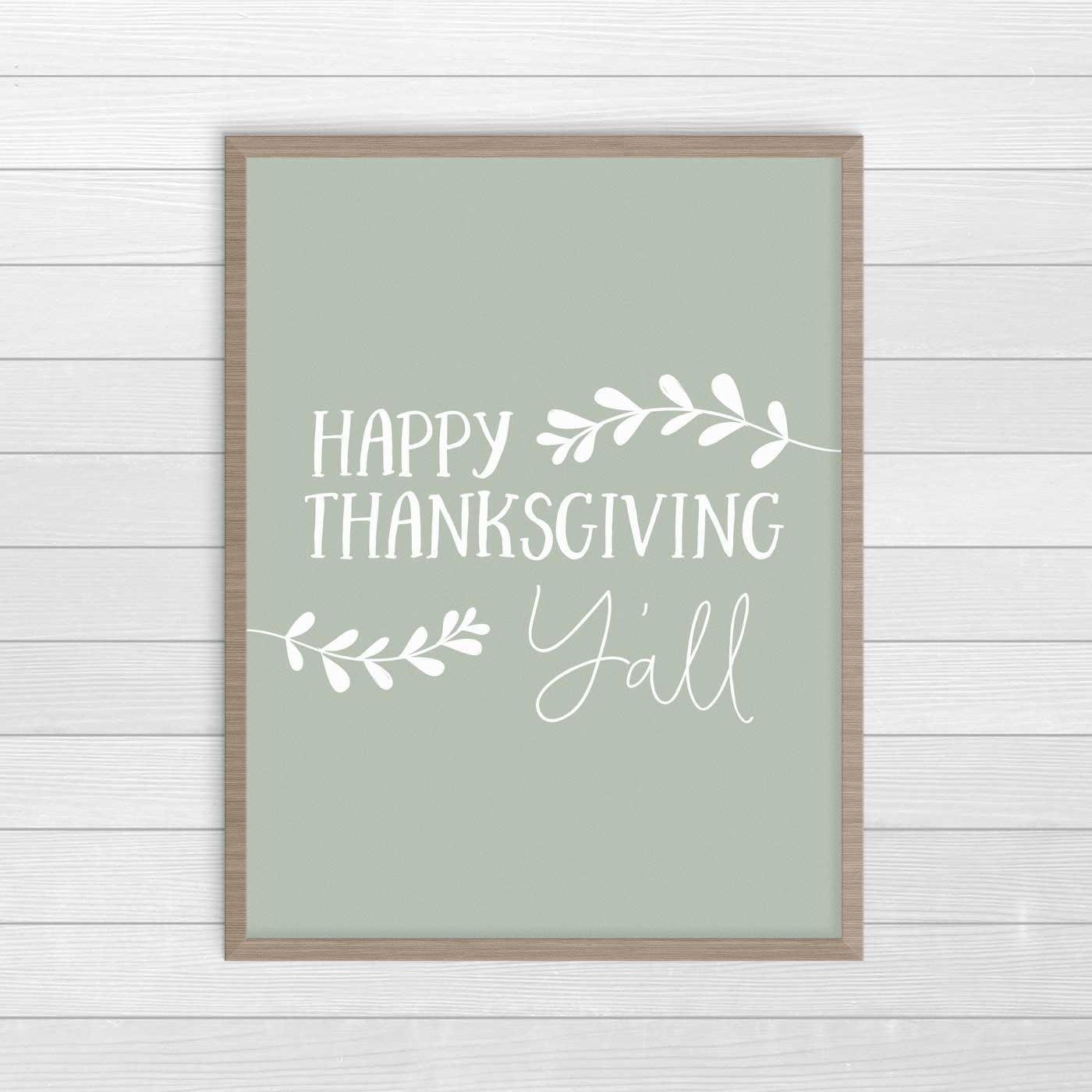 Happy Thanksgiving free printable wall art for Farmhouse decor. #FarmhouseDecor #ThanksgivingDecor #FreePrintables