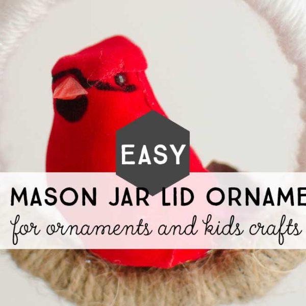 Easy DIY Mason Jar Lid Ornament