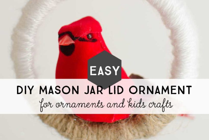 Easy DIY Mason Jar Lid Ornament