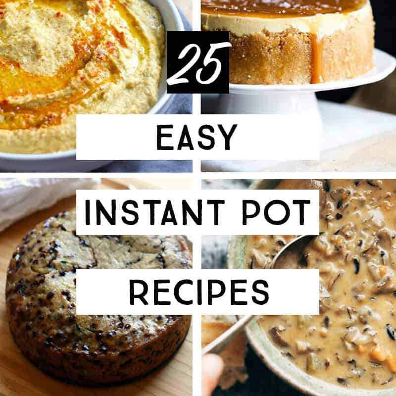 Learn how to use your Instant Pot with these Easy Instant Pot recipes for beginners. You'll be an Instant Pot pro in no time!