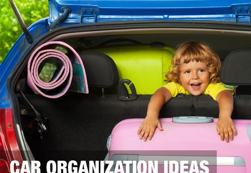 All-Time Best Car Organization Ideas for Parents