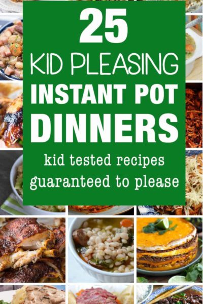 Instant pot recipes that kids like to eat.