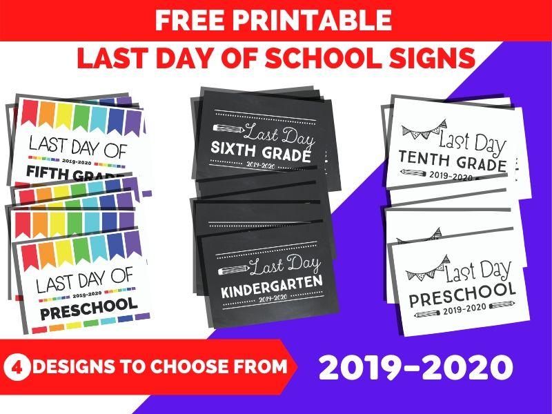 free printable last day of school signs 2019 2020 designs