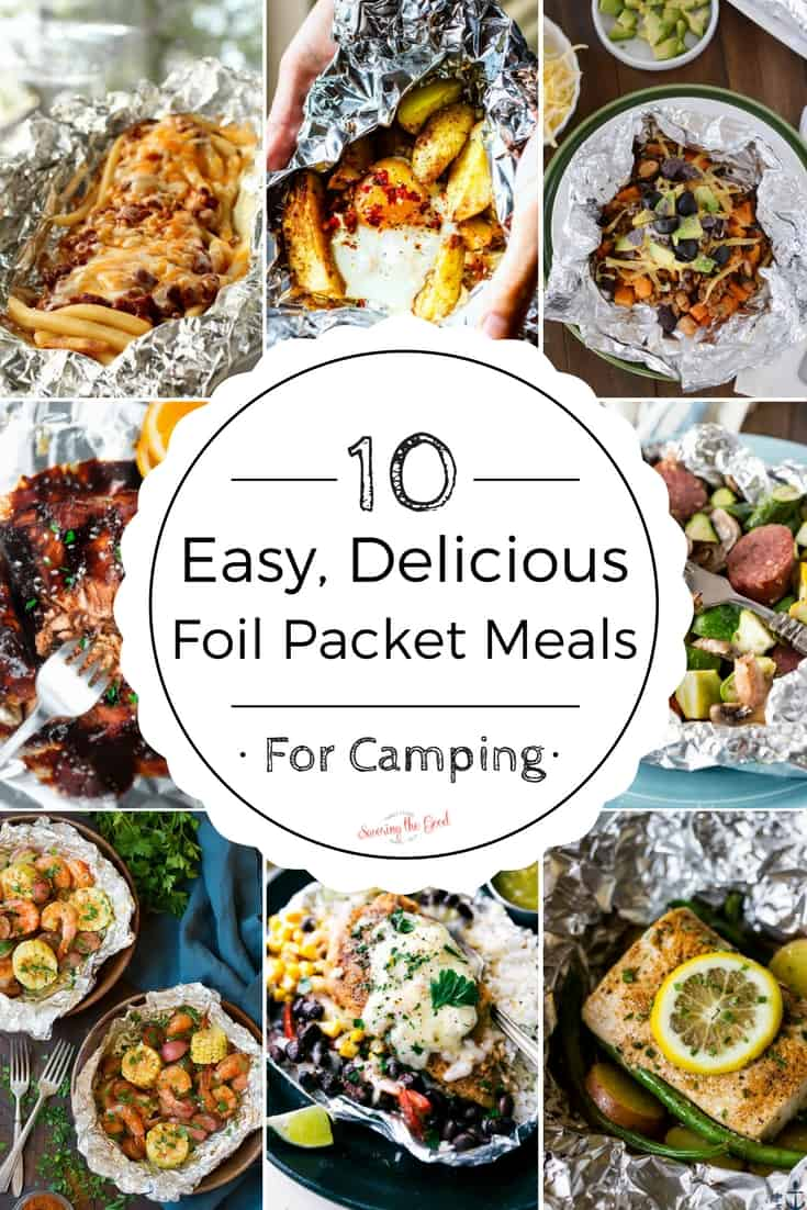 foil pack camping dinners from savoring the good