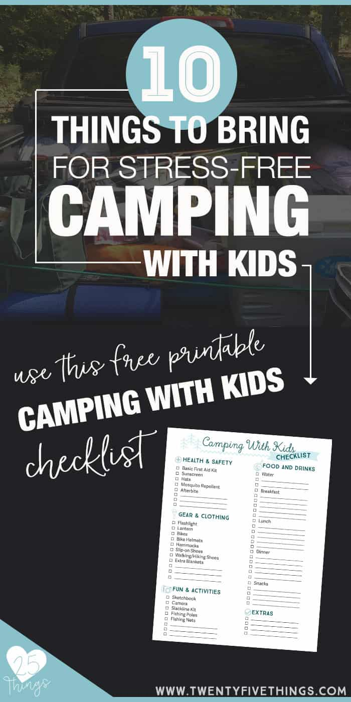 Have a fun, stress-free camping trip with the kids. Check the list before you head out!