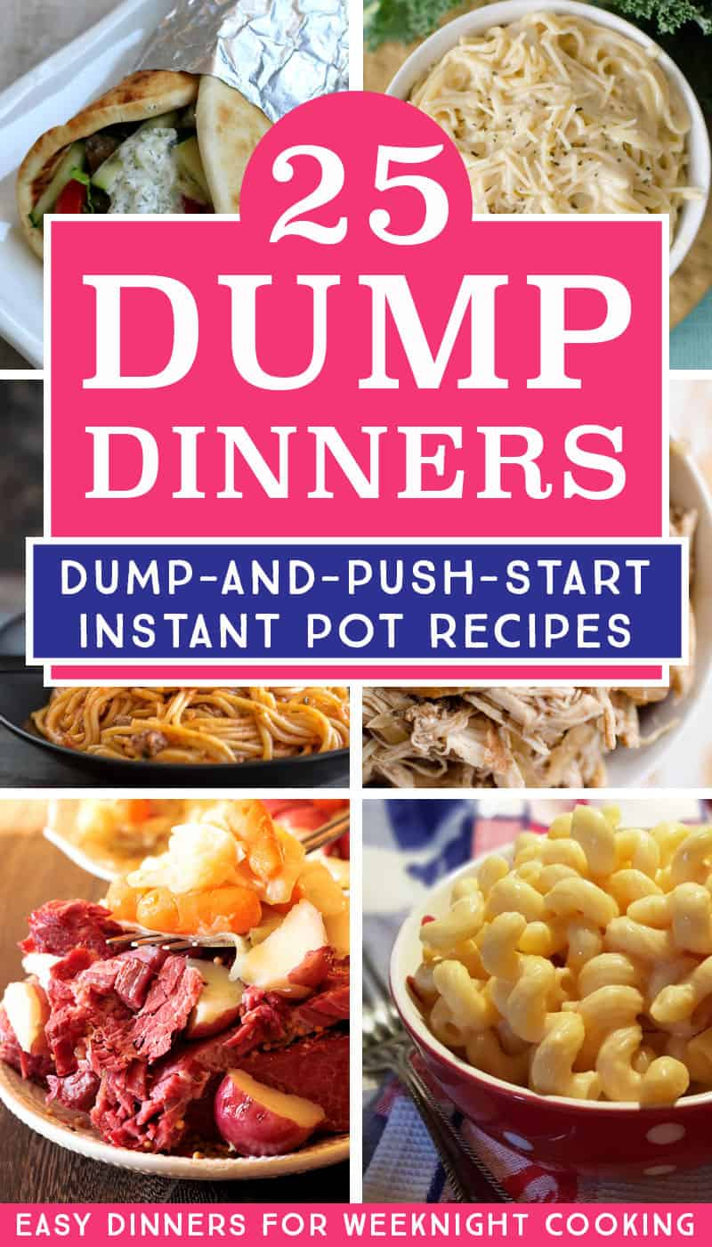 Make dump recipes is the easiest way to cook dinner with your electric pressure cooker. I love using my Instant Pot to make these easy dinner recipes for busy weeknights. #dinner #instantpot #easyrecipes #dumpmeals #dumpdinner #easydinnerrecipes #instantpotrecipes #instapot #pressurecooker #pressurecookerrecipes #dumpandpushstart #weeknightdinners #familydinners #lazydinners #easyinstantpot #instantpotbeginner