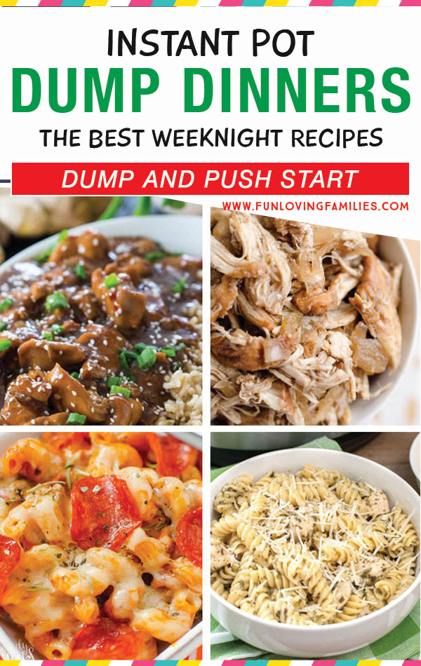 Dump and push start Instant Pot dinner recipes
