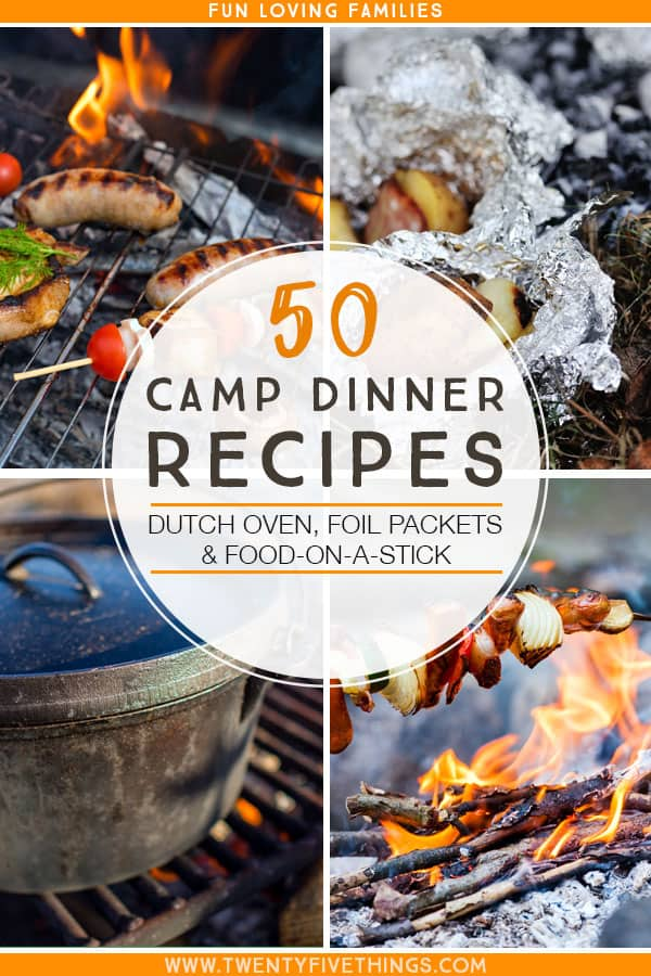 Camping recipes for family camp dinners. Lots of delicious ways to cook while camping using foil packets, skewers, or your dutch oven.