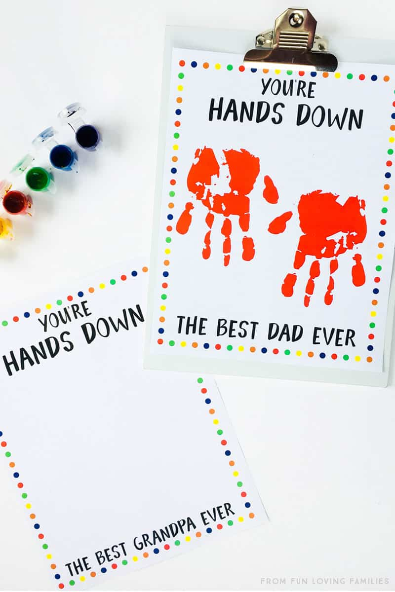 Father's Day handprint craft with free printable: You're Hands Down the Best Dad Ever. Print one for Grandpa, too!