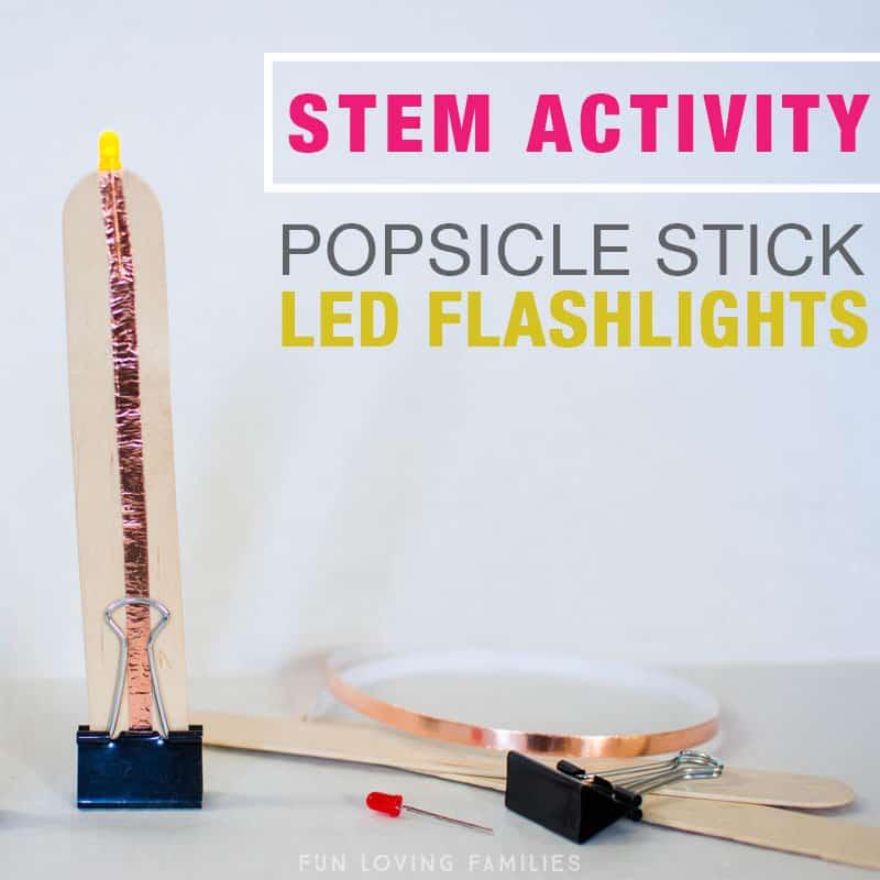 Popsicle Stick LED Flashlight Summer STEM Activity - Fun Loving Families