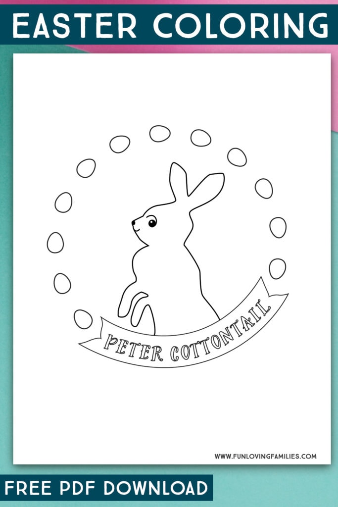 Peter Cottontail coloring sheet with Easter eggs