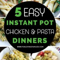 5 Easy Chicken and Pasta Instant Pot Recipes