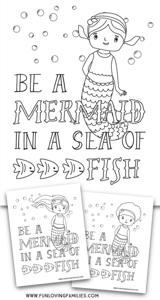 """three mermaid coloring sheets for kids with quote """"be a mermaid in a sea of fish"""""""