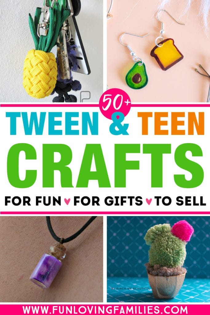 list of craft ideas for tweens and teens