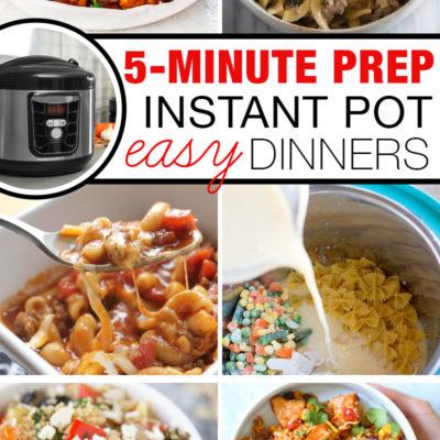 5-Minute Prep Instant Pot Meals