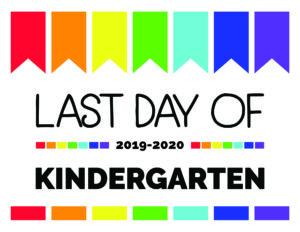 last day of kindergarten printable sign