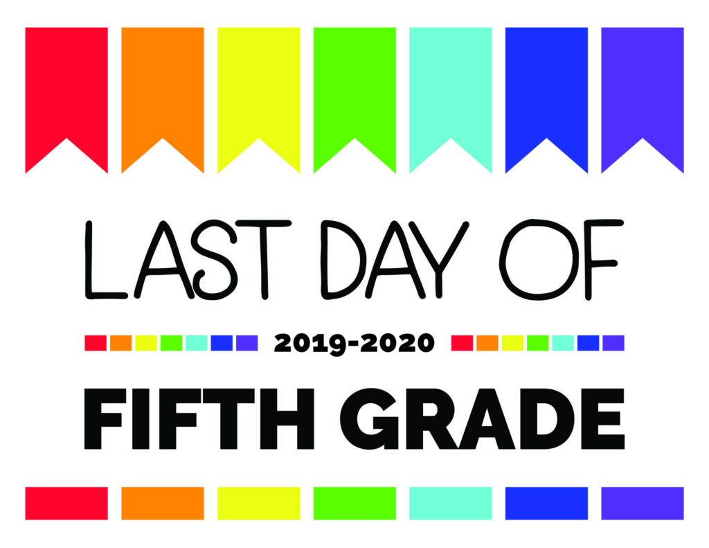 last day of fifth grade printable sign