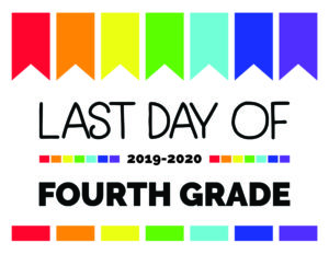 last day of fourth grade printable sign