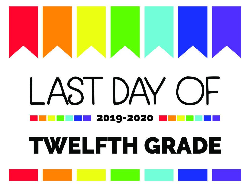 last day of twelfth grade printable sign