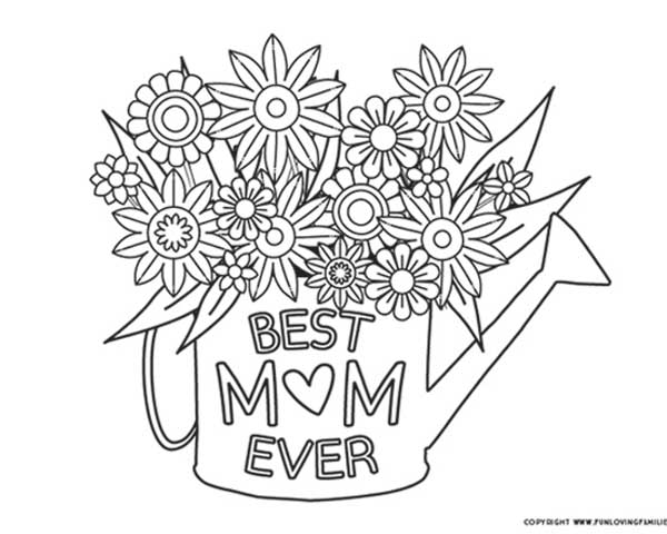 mother's day coloring page with flowers and the phrase Best Mom Ever