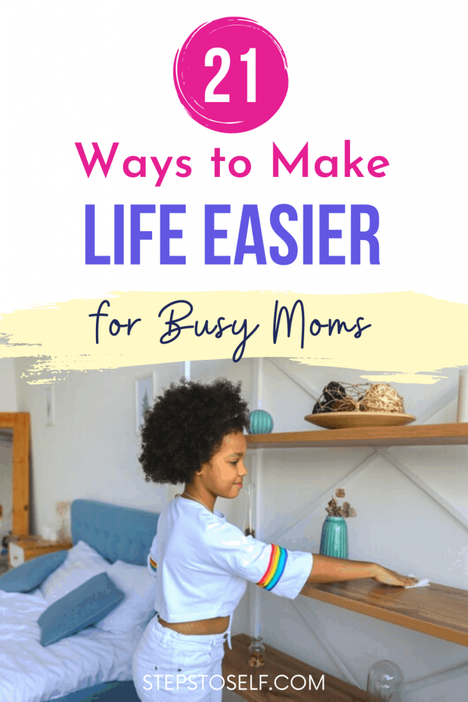 21 Ways to Make Life Easier for Busy Moms