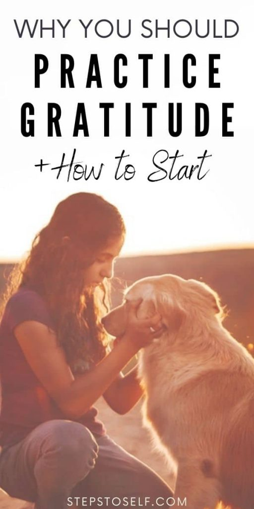 Why you should practice gratitude +how to start