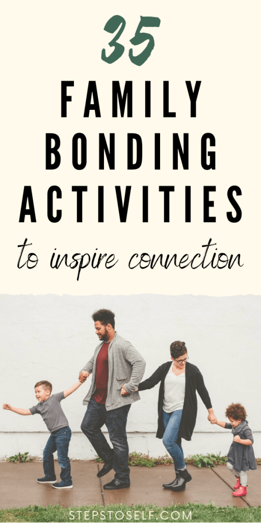 35 family bonding activities to inspire connection