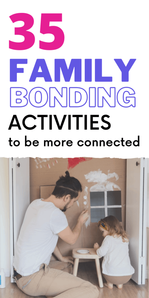 35 family bonding activities to be more connected