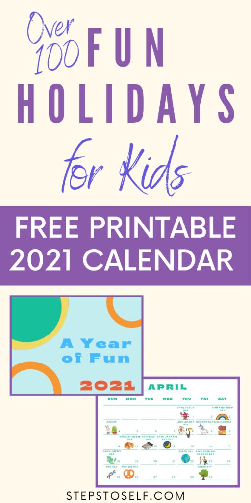 Over 100 fun holidays for kids - free printable 2021 calendar