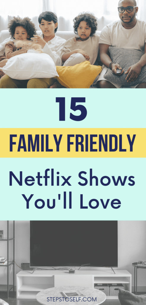15 Family Friendly Netflix Shows You'll Love