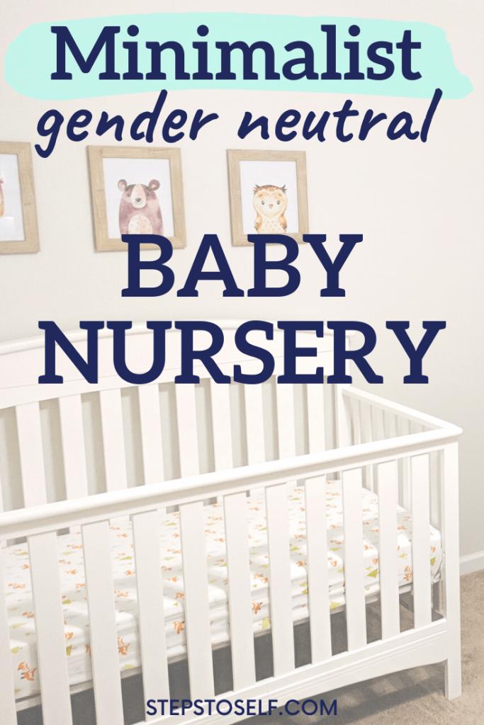 Minimalist gender-neutral baby nursery