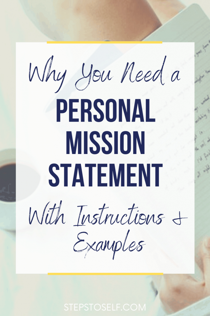 Why you need a personal mission statement with instructions and examples