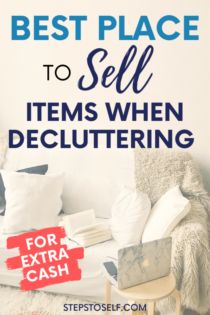 Best place to sell items when decluttering (for extra cash)