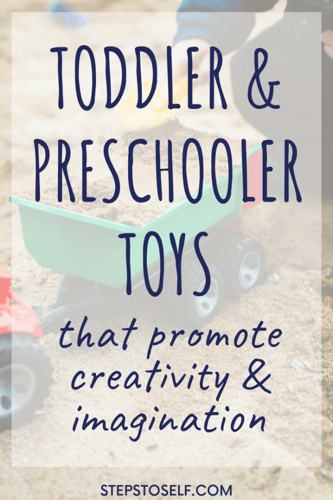 Toddler & preschooler toys that promote creativity and imagination