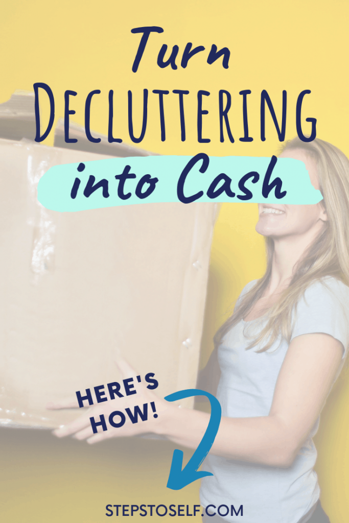 Turn decluttering into cash: here's how
