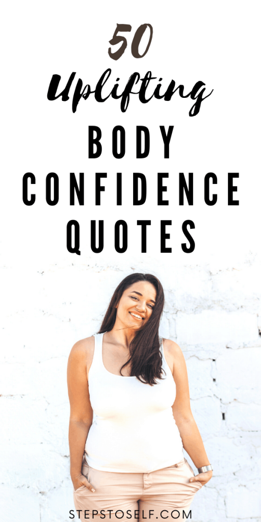 50 Uplifting Body Confidence Quotes